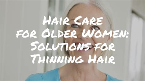 is thinning hair natural for a 60 year old woma solutions for thinning hair in women over 60 denise