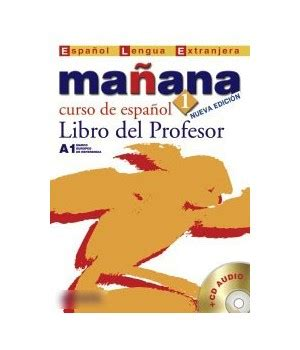 the manana method books ma 241 1 libro profesor ed anaya libroidiomas