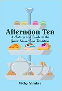 elsie s guide to afternoon tea books afternoon tea a history and guide to the
