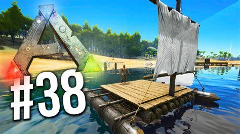 ark game boat ark survival evolved we got a boat ep 38 ark
