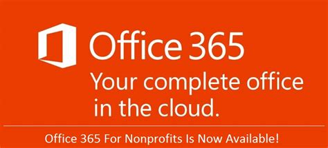 Office 365 For Nonprofits Office 365 Nonprofit Available At A Discount