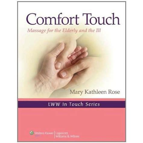 a touch of comfort comfort touch 9780781798297 the physio shop