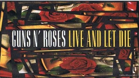 download mp3 guns n roses live and let die guns n roses live and let die tank music left 4 dead 2