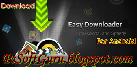 effortless apk easy downloader 2 2 1 apk for android free pcsoftguru berbagi ilmu