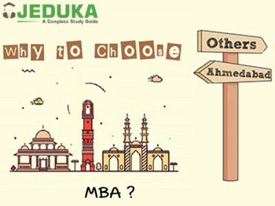 Mba In Ahmedabad by Mba In Ahmedabad Why Study Mba In Ahmedabad