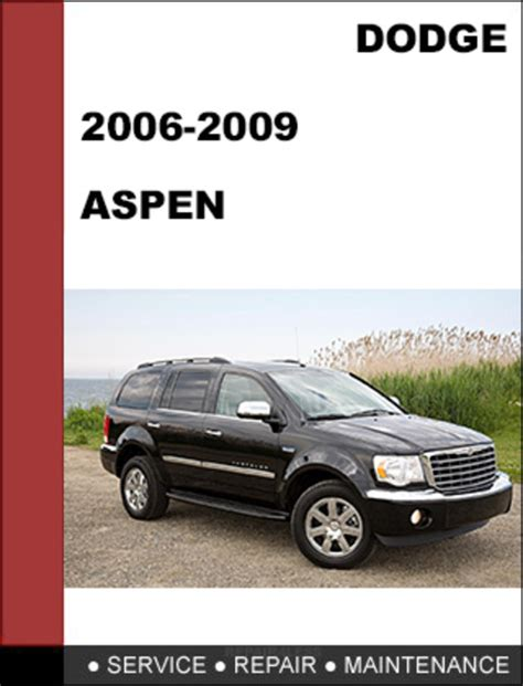 car repair manuals download 2009 chrysler aspen electronic toll collection chrysler aspen 2007 2009 factory workshop service repair manual d
