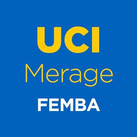 Uci Mba Admissions by Uc Irvine Femba Meragefemba