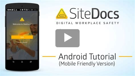 tutorial video android android sitedocs safety app tutorial video sitedocs