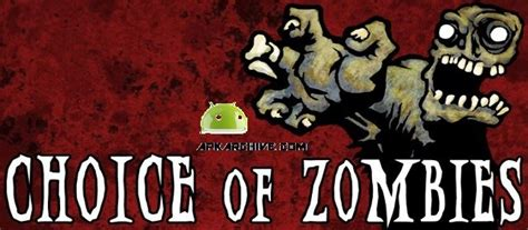 choice of zombies apk apk mania 187 choice of zombies apk