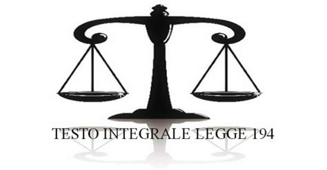 legge 194 testo testo integrale legge 194 uil c s p frosinoneuil c s p