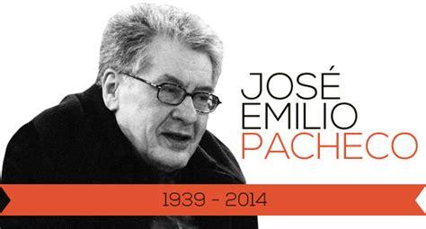 biografia jose emilio pacheco biografia jose emilio pacheco newhairstylesformen2014 com