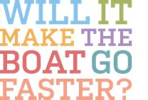 what makes the boat go faster will it make the boat go faster performance improvement