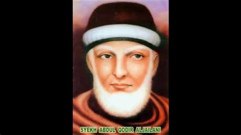 99 Wasiat Nasehat Syekh Abdul Qadir Jailani wasiat syeih abdul qadir al jailani di ahir hayatnya