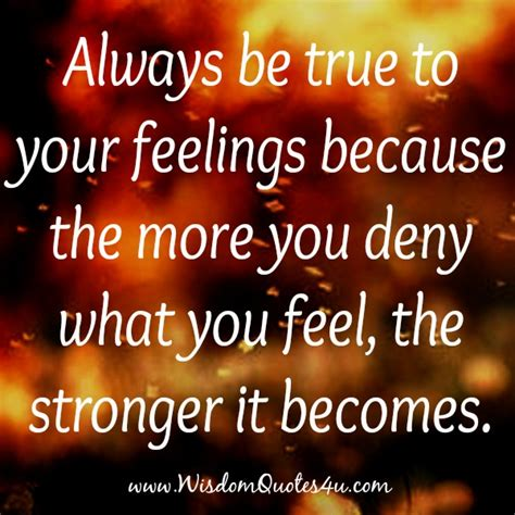 quotes about being honest about your feelings quotesgram