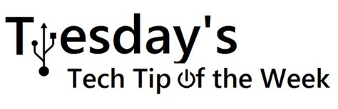 Tuesday Tech Tip Vista Tips by The Tech Tech Tip Tuesday Give These A Try Free