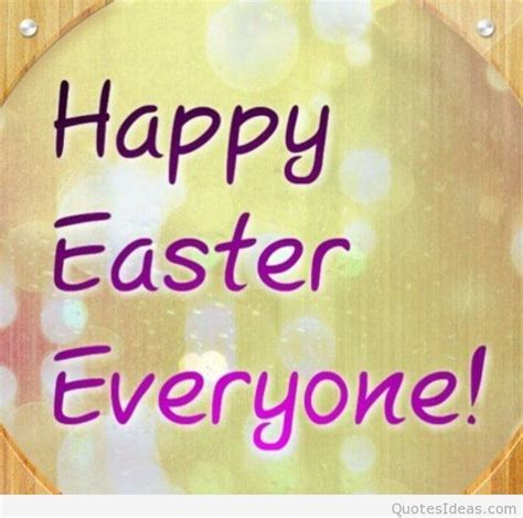 happy to everyone happy easter quotes 2015 2016 with easter wallpapers hd