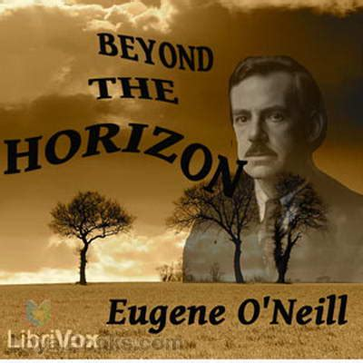 beyond o books beyond the horizon by eugene o neill free at loyal books