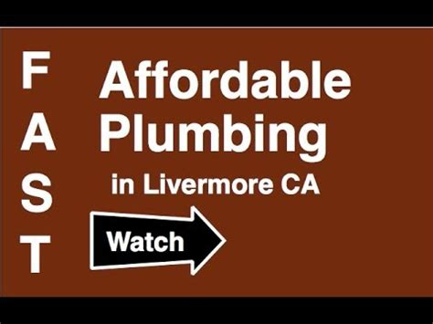 Livermore Plumbing livermore plumber call 925 273 7240 plumbers in livermore