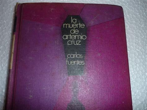 libro la muerte de artemio libro de literatura la muerte de artemio cruz bs 2 000 00 en mercado libre