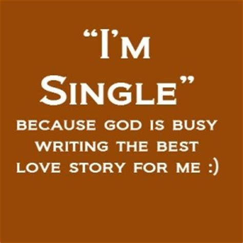 quotes for singles 20 quotes for single and the barnprincess