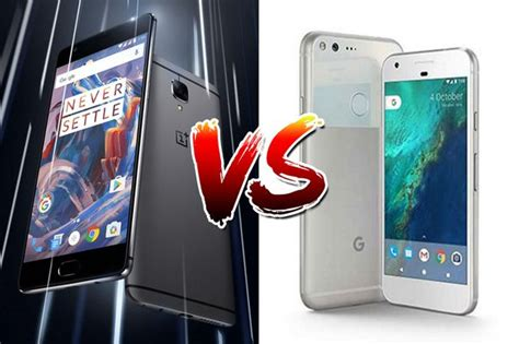 the best android phone to buy pixel vs oneplus 3 which is the best android phone