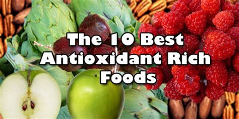 10 Best Antioxidant Foods by Top 10 Most Beneficial Antioxidant Foods