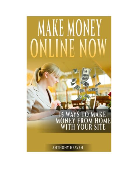 15 Ways To Make Money Online - make money online now 15 ways to make money online and work from home with your site