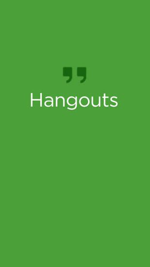 hangouts app for android hangouts for android for free
