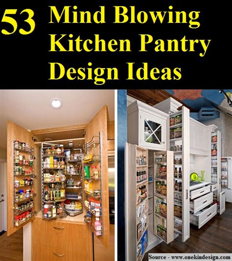 53 mind blowing kitchen pantry design ideas 53 mind blowing kitchen pantry design ideas home and