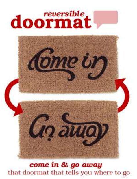 Come In Now Go Away by Reversible Doormat Does It Say Come In Or Go Away