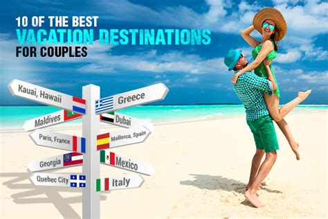 10 of the best vacation destinations for couples the