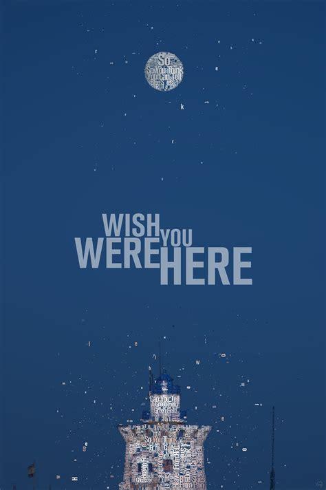 505959 wish you were here wish you were here juan osborne