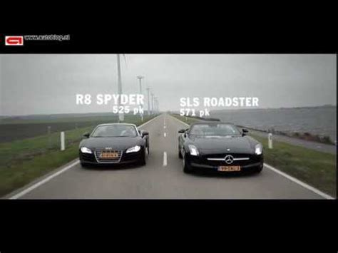 audi r8 v10 spyder vs mercedes sls amg roadster youtube