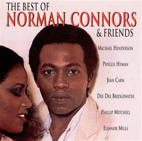 norman connors who is this 80 s 90 s r b singer i school