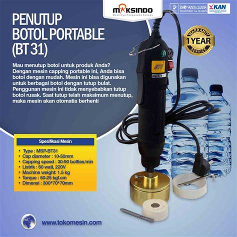 Jual Alat Penutup Botol Plastik Manual by Jual Penutup Botol Portable Bt31 Di Surabaya Toko