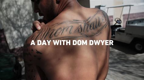 a day with dom dwyer youtube