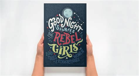 libro good night stories for crowdfunding si chiama good night stories for rebel girls il libro pi 249 finanziato nella storia