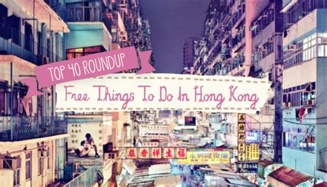 top free things to do in hong kong ovolo hotels sassy mama s top 40 free things to do in hong kong