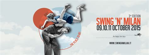 swing n milan quot swing n milan quot il festival di swing questo week end a