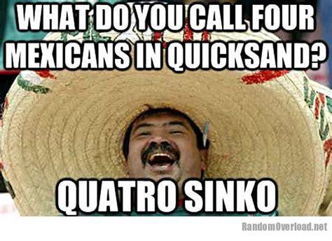 Mexican Sombrero Meme - mexicans in quicksand randomoverload