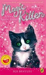 Magic Kitten Sue Bentley A Special Friend Magic Kitten By Sue Bentley