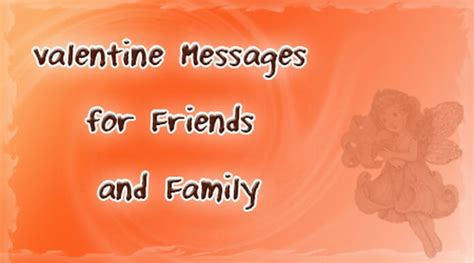 valentines message for my family and friends messages for friends and family