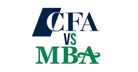 Which One Is Better Mba Or by A Career In Finance Mba Or Cfa Which Is Better