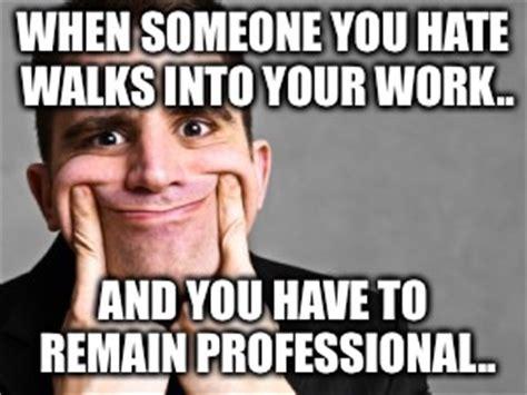 I Hate Work Memes - imgs for gt i hate work meme