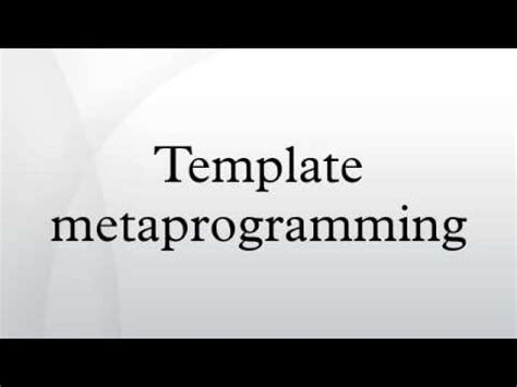 template metaprogramming template metaprogramming