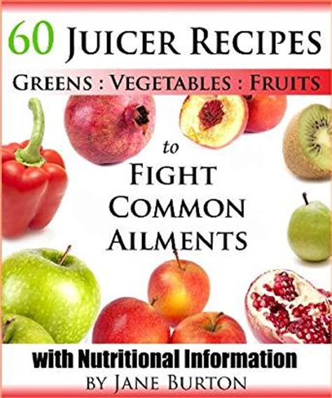 Brton Detox Address by Juicer Recipes Juicing Recipes Book To Treat Common