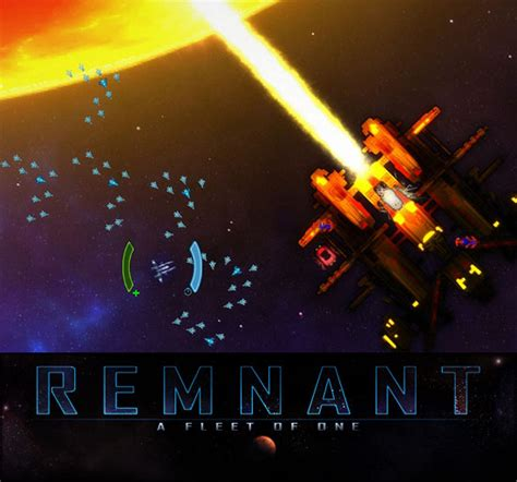 The Remnant Fleet for gamers news and of free and