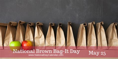 brown day national brown bag it day eat smart be fit maryland