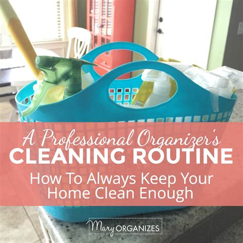 how to keep your house clean all the time how to have a perfectly clean house all the time or