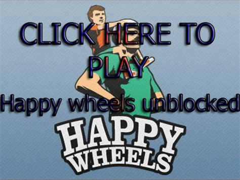 happy wheels the full version unblocked happy wheels unblocked